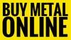 Buy Metal Online